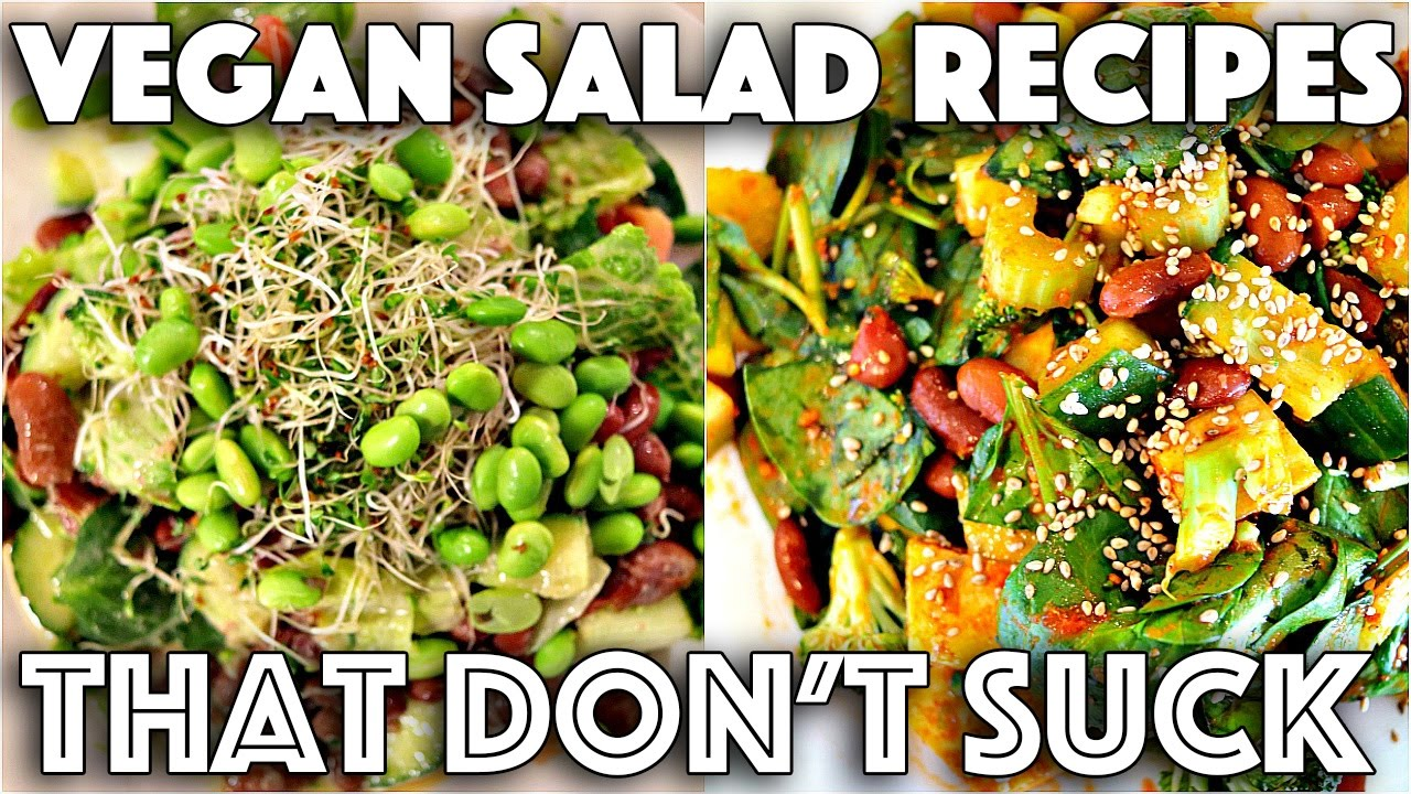 YUMMY SALAD RECIPES THAT DON'T SUCK (VEGAN)