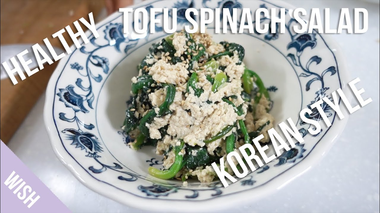 Easy Healthy Recipes: Vegan Spinach Tofu Salad (Korean Style) | Wishtrend