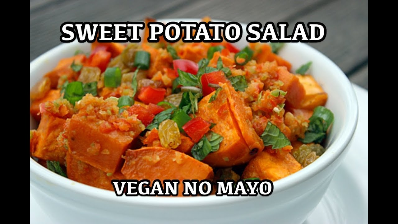 Fantastic Sweet Potato Salad Recipe – Vegan No mayo Healthy Salad