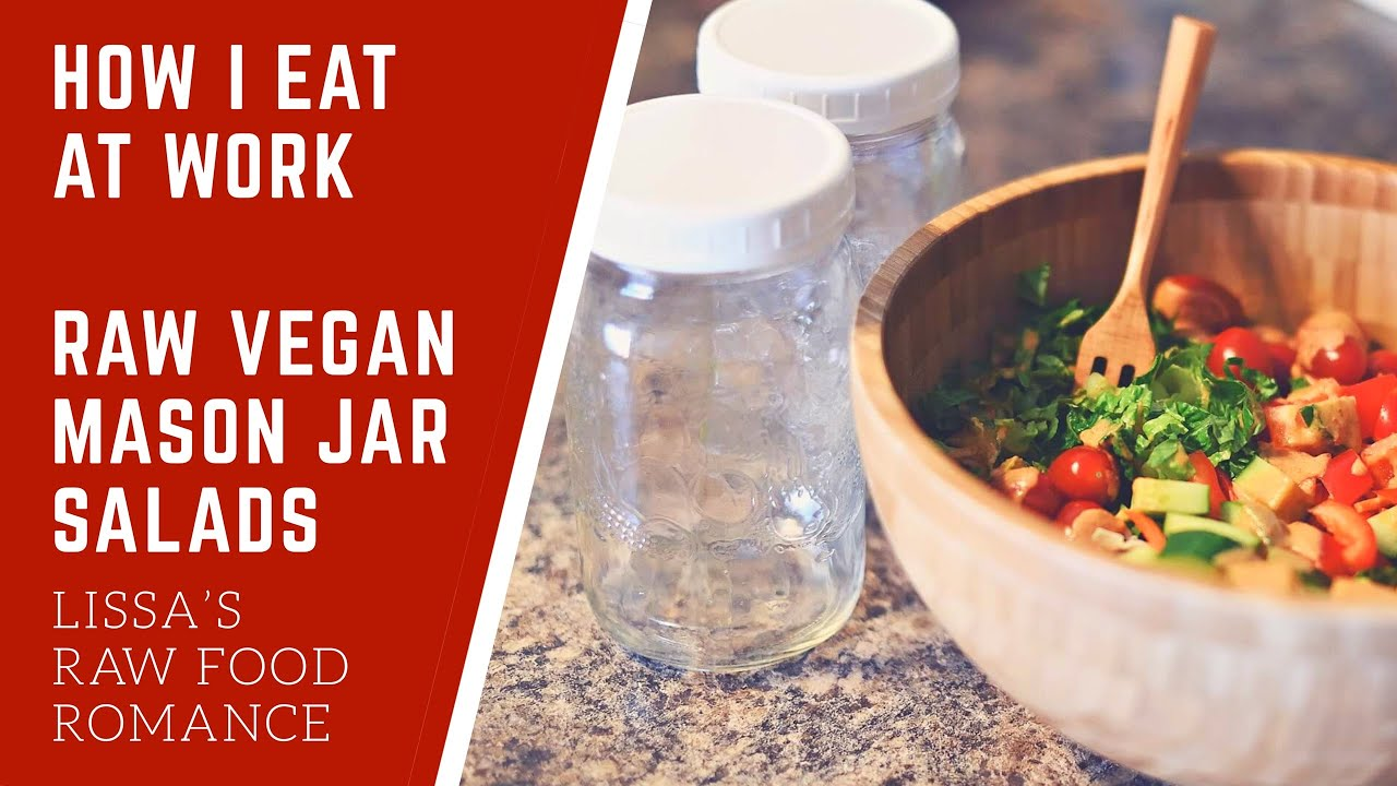 Lunch HOW I EAT AT WORK RAW VEGAN MASON JAR SALAD RECIPE || HEALTHY WEIGHT LOSS