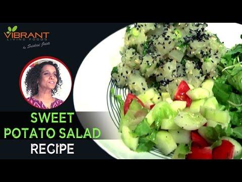 How to make Sweet Potato Salad | Easy and Healthy Vegan Recipes | Sridevi Jasti | Vibrant Living