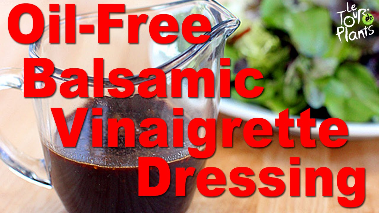 Oil-Free Balsamic Vinaigrette Salad Dressing Low Fat Vegan – One Minute Recipes