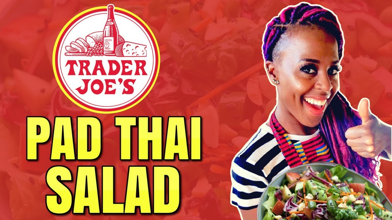 Vegan Cooking at Trader Joe's / Vegan Pad Thai Salad Recipe