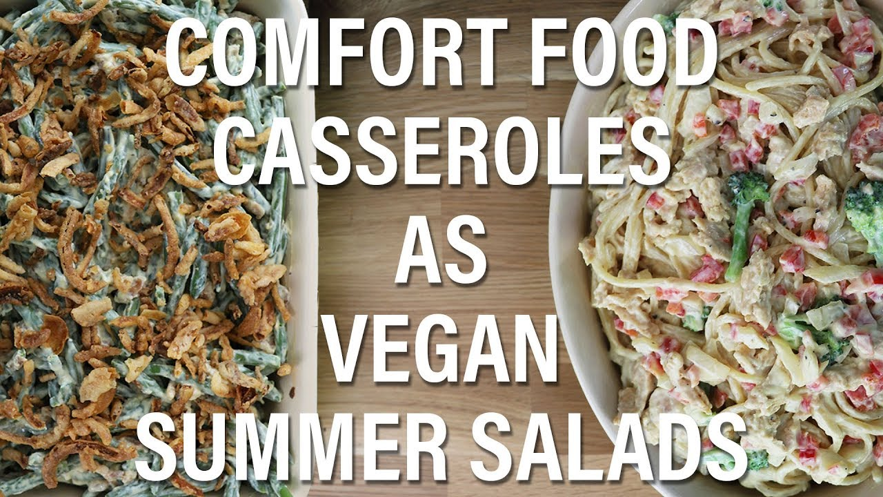 Vegan Green Bean Casserole Salad and Vegan Chicken Spaghetti Salad (Comfort Foods as Vegan Salads)