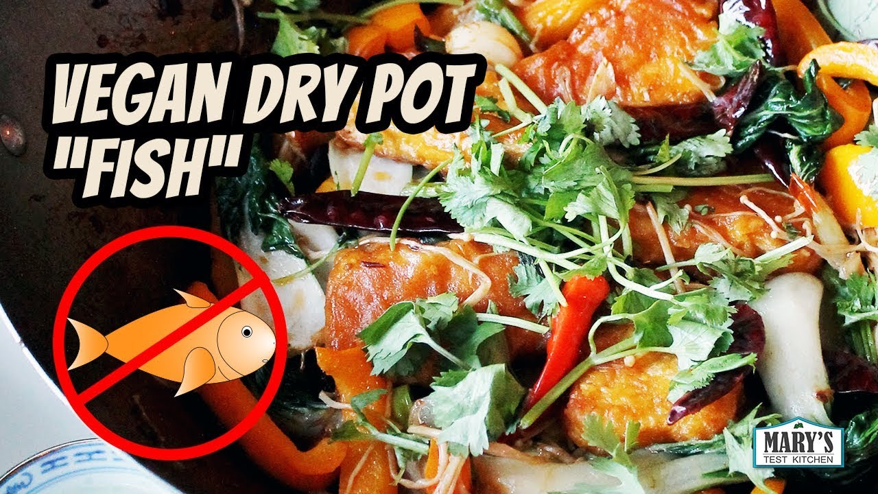 "Vegan Dry Pot ""Fish"" 