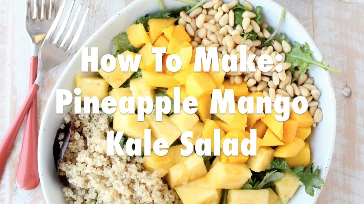 Pineapple Mango Kale Salad