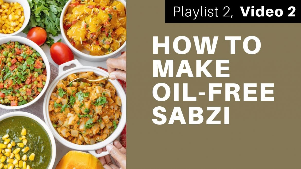 How to Make Satvic Sabzi | Subah Jain