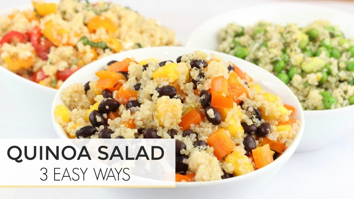 3 Easy Healthy Quinoa Salad Recipes | Just 5 Ingredients