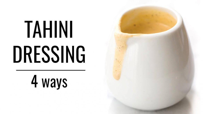 TAHINI DRESSING: 4 WAYS | Healthy Salad Dressings | #SALADWEEK