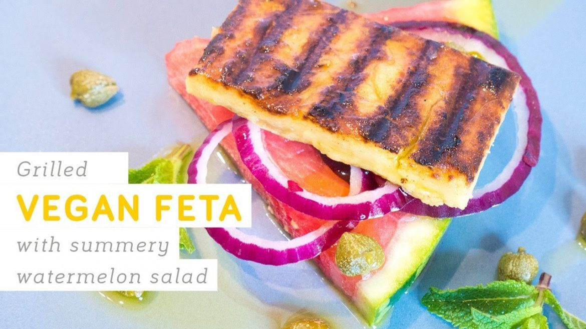Vegan grilled feta on watermelon salad recipe – easy and delicious