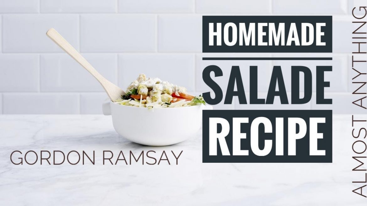Stunning Salad Recipe By gordon Ramsay – Almost Anything