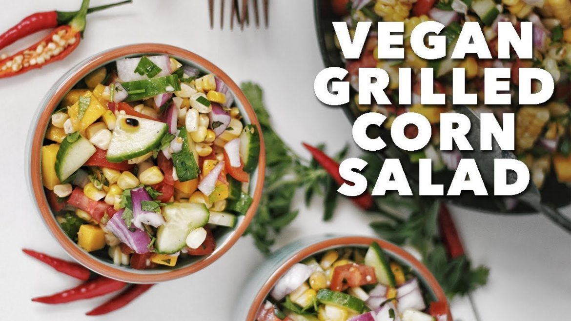 Vegan Grilled Corn Salad | Two Market Girls