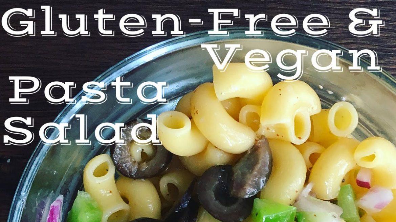 Gluten-Free and Vegan Pasta Salad Recipe