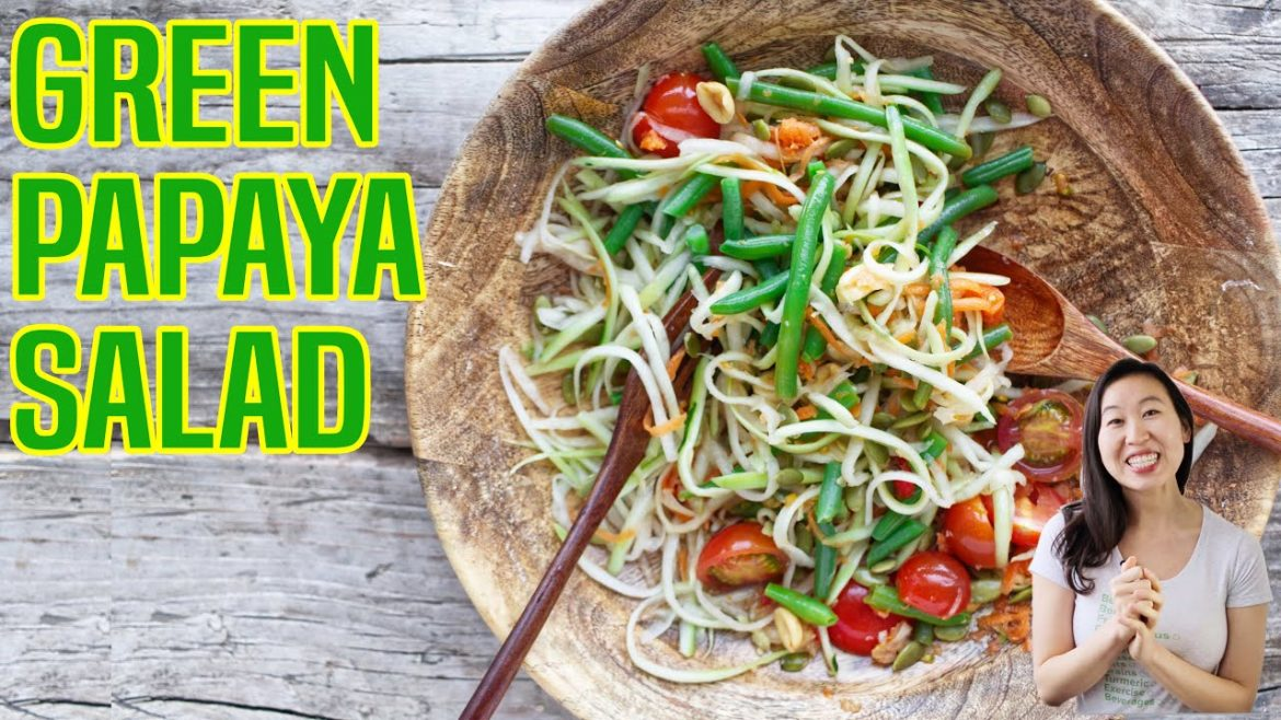 "EASY ""THAI GREEN PAPAYA SALAD"" 