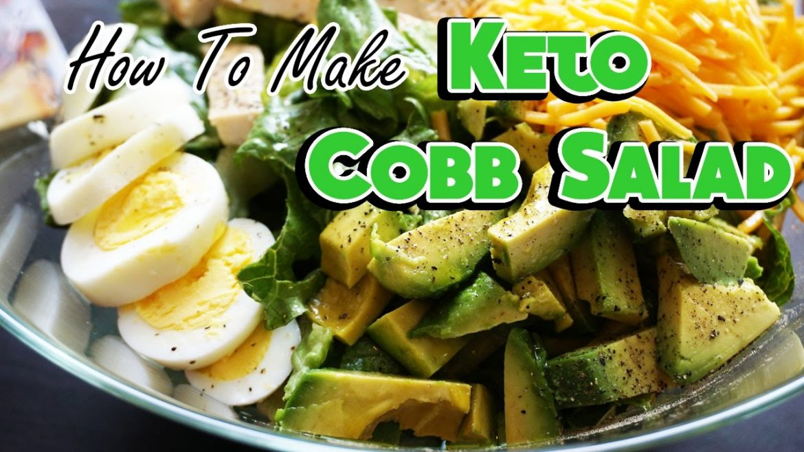 How to Make a Keto Salad!  High Fat Cobb Salad Recipe Video
