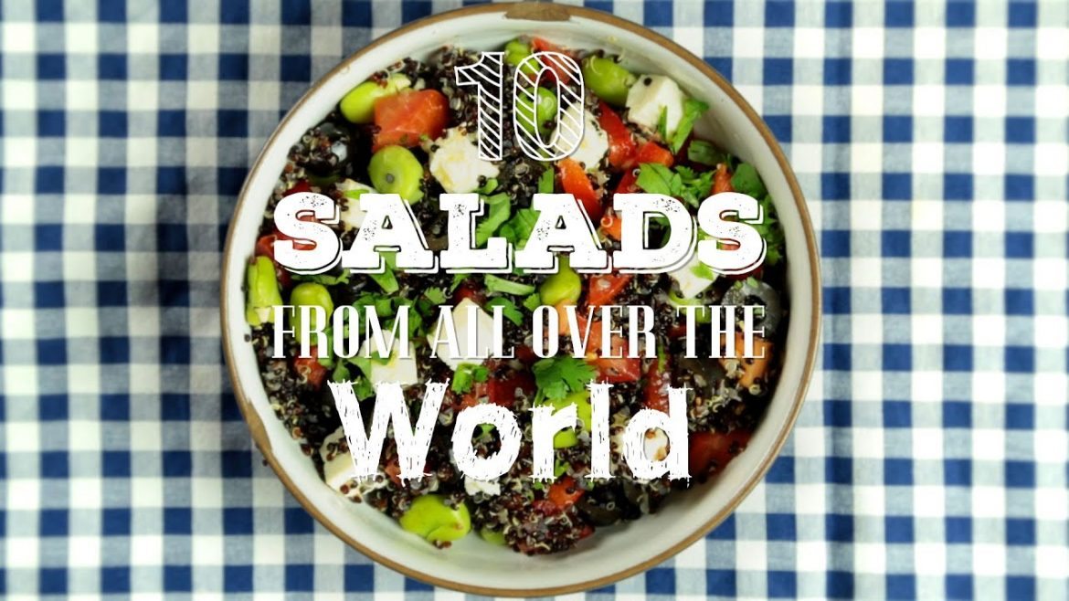 10 Salads from all over the World