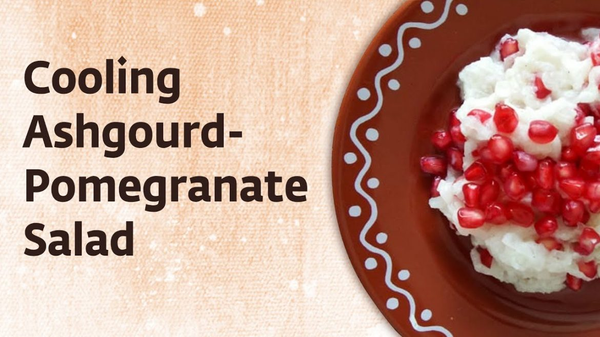 Ashgourd-Pomegranate Salad: Cooling Health Snack