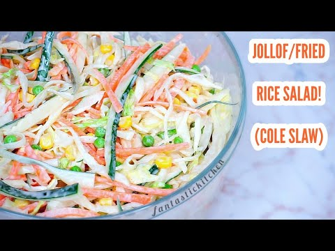 How to make coleslaw   Jollof/Fried rice salad.