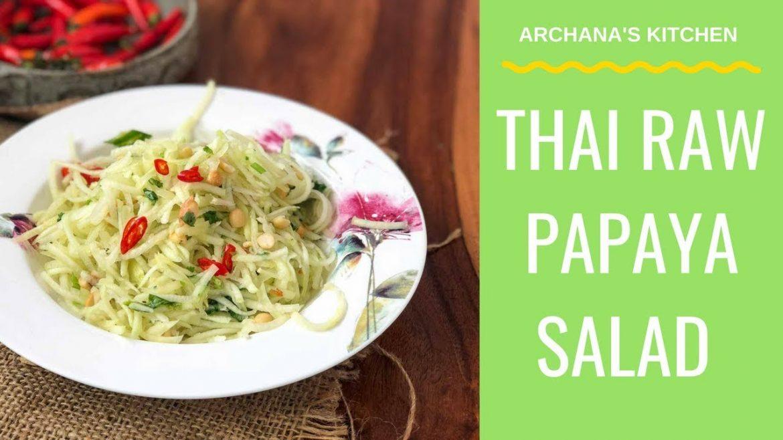 Thai Raw Papaya Salad Recipe – Thai Recipes By Archana's Kitchen