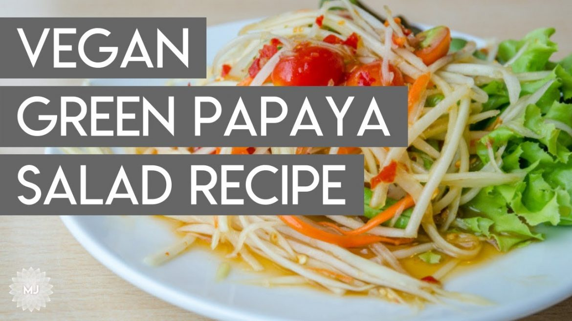 Vegan Green Papaya Salad Recipe