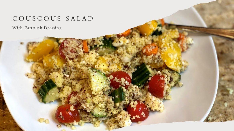 Couscous Veggie and Feta Salad with Fattoush Dressing