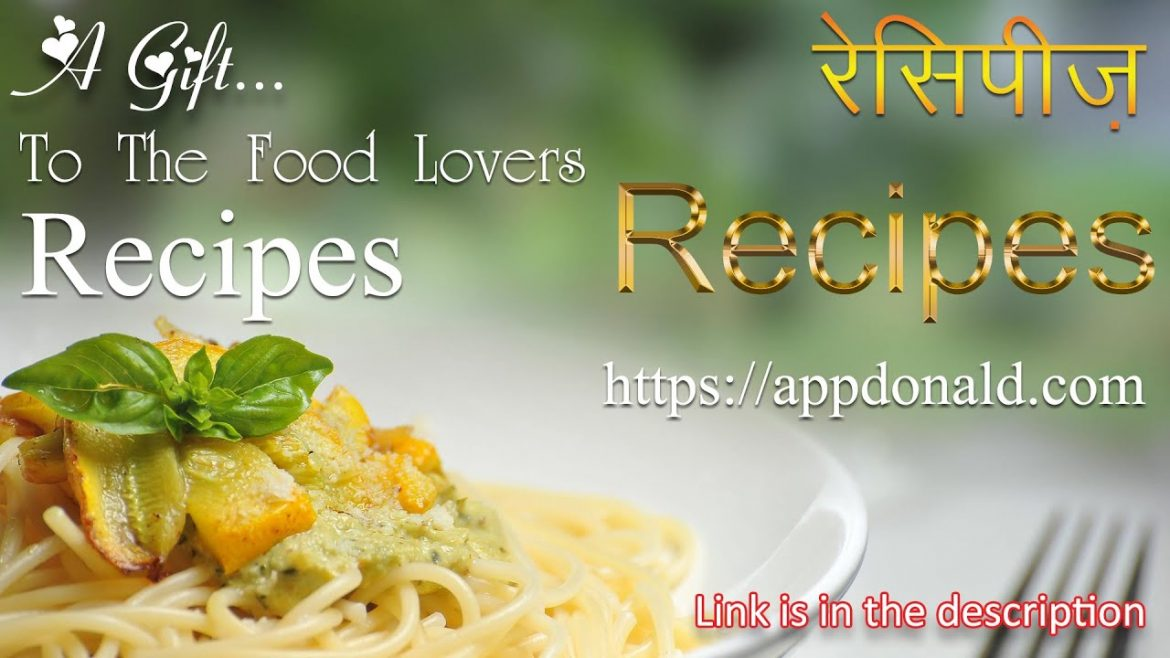 AppDonald – Recipes | Indian | Western | Chinese | Smoothies | Cakes | Baby Food | Salads |